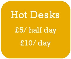 Hot desks £5 per half day, £10 per day